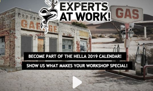 "Get your garage featured in HELLA's 2019 ""Experts At Work"" calendar"